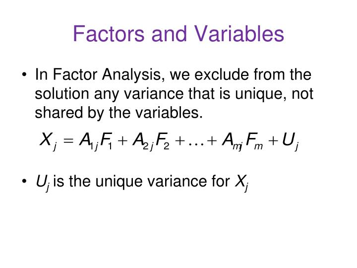 Factors and Variables