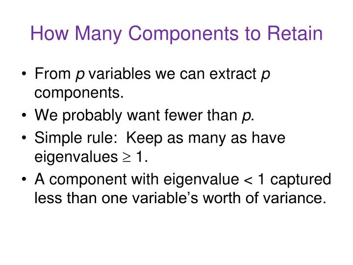 How Many Components to Retain