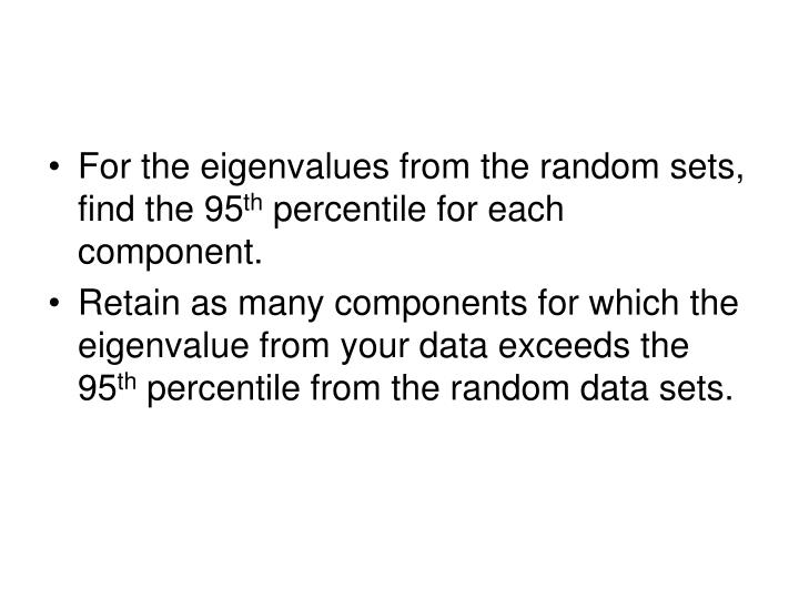 For the eigenvalues from the random sets, find the 95