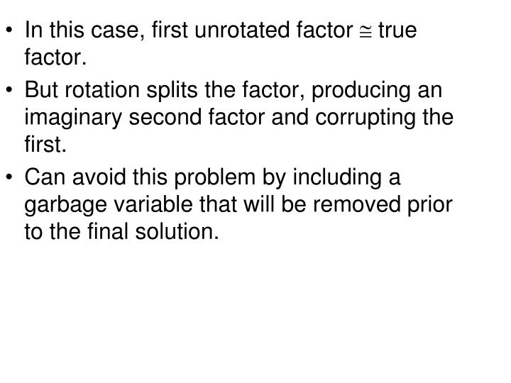In this case, first unrotated factor