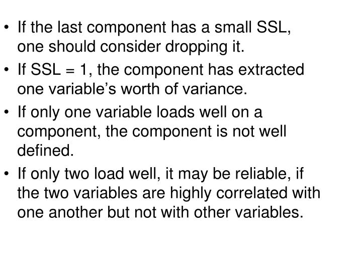 If the last component has a small SSL, one should consider dropping it.