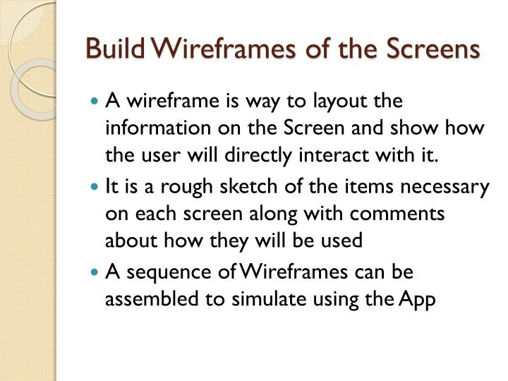 Build Wireframes of the Screens