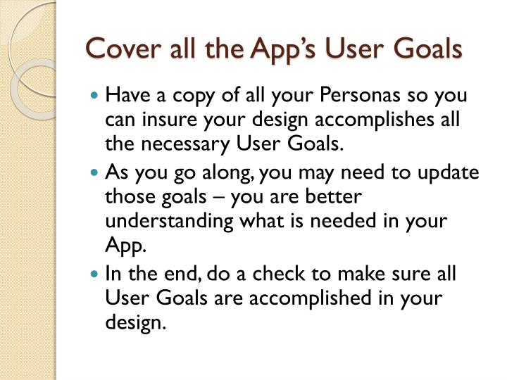 Cover all the App's User Goals