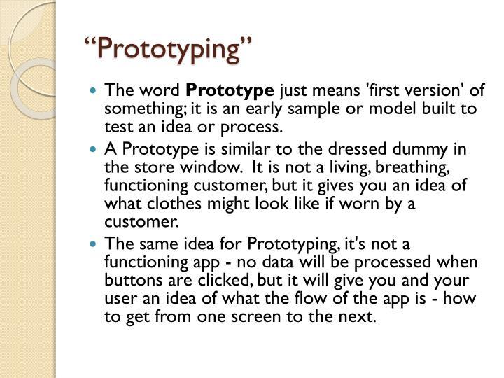 """""""Prototyping"""""""