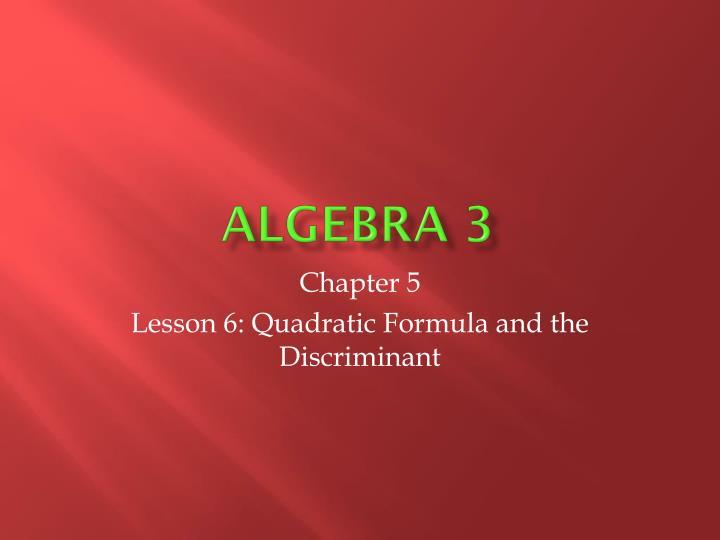 Algebra 3