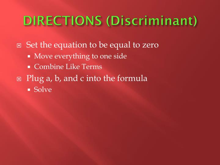 DIRECTIONS (Discriminant)