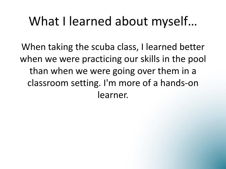 What I learned about myself…