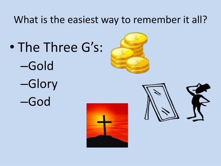 What is the easiest way to remember it all?