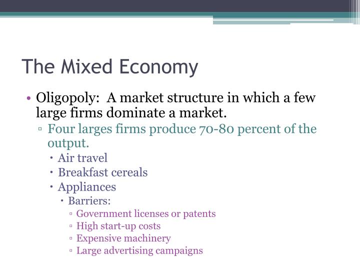 Oligopoly:  A market structure in which a few large firms dominate a market.
