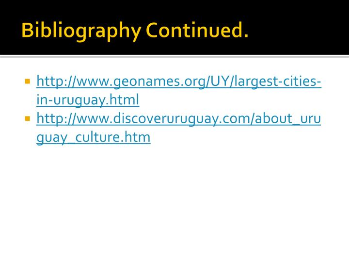 Bibliography Continued.