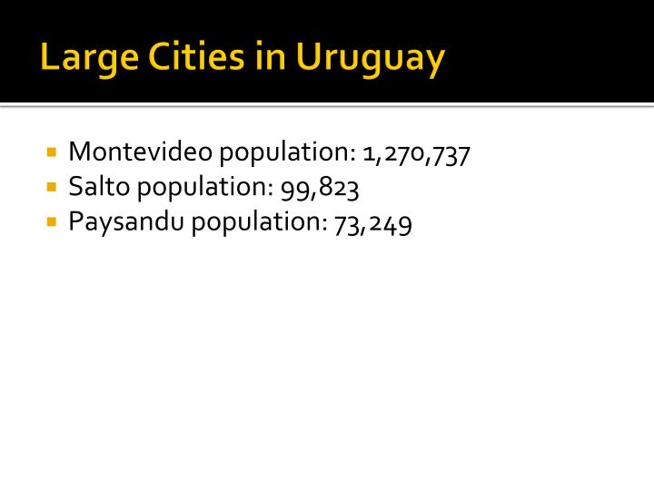 Large Cities in Uruguay