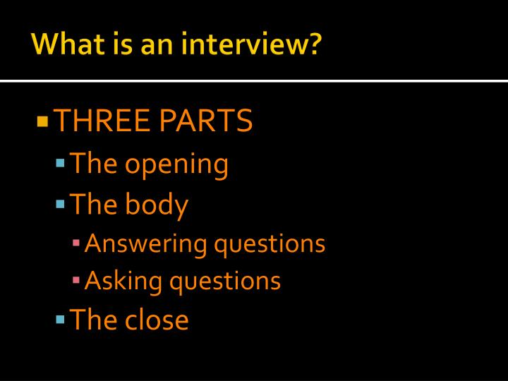 What is an interview1