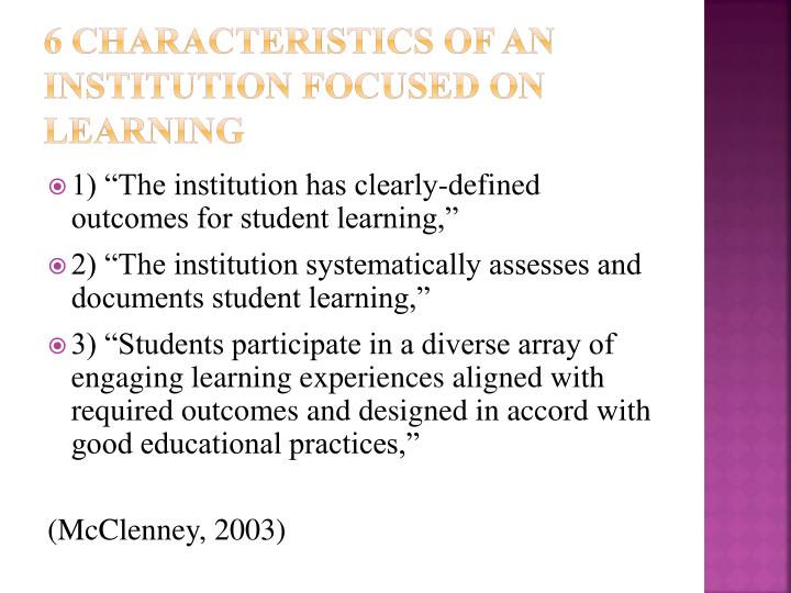 6 Characteristics of AN Institution Focused on Learning