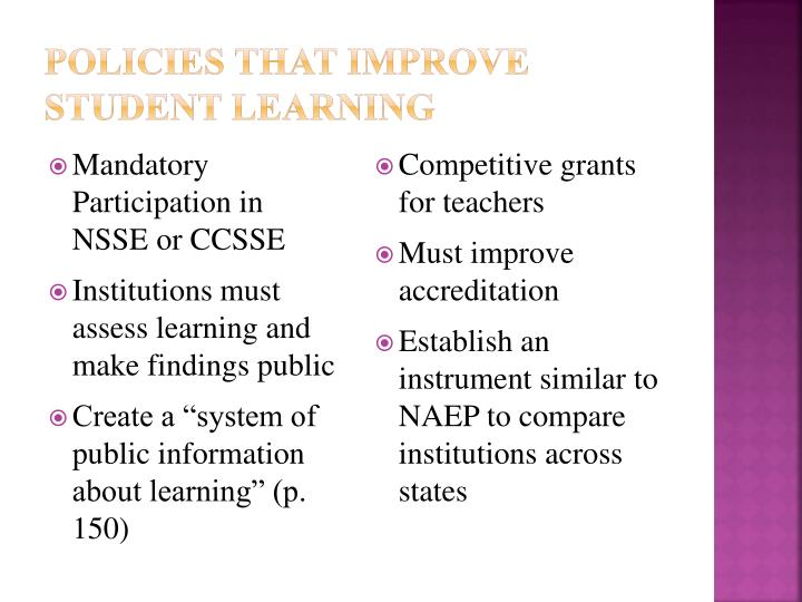 Policies that Improve Student Learning