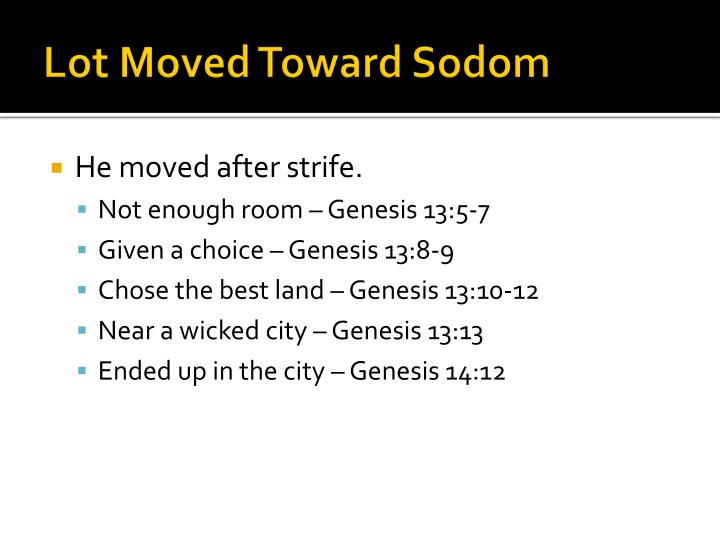 Lot moved toward sodom