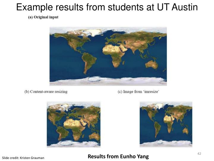 Example results from students at UT Austin
