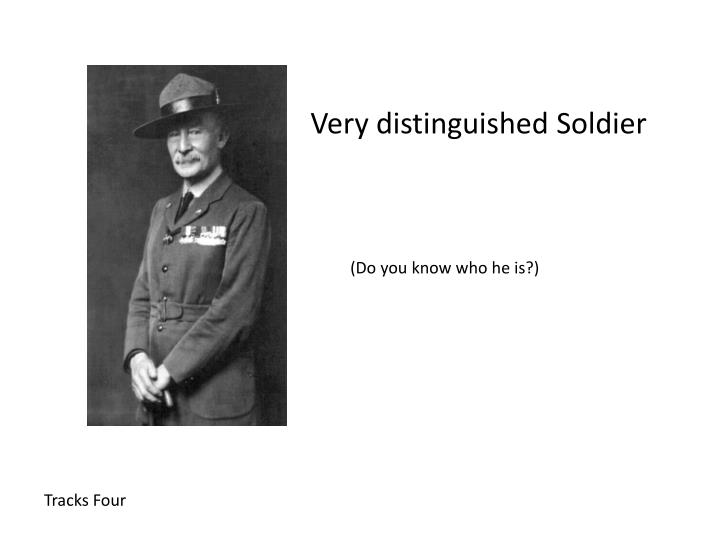 Very distinguished Soldier