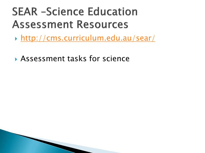 SEAR –Science Education Assessment Resources