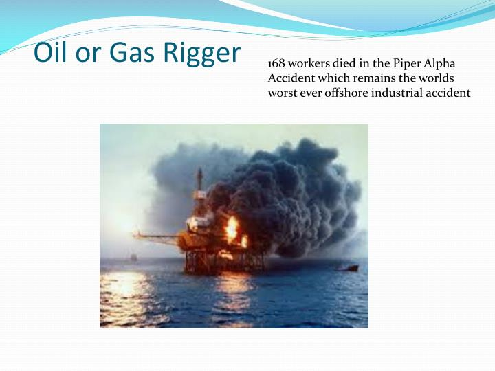 Oil or Gas Rigger
