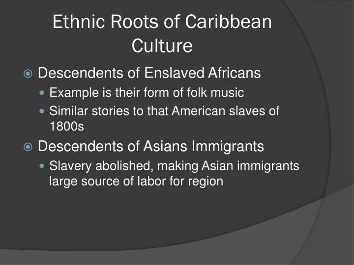 Ethnic Roots of Caribbean Culture