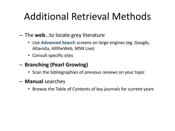 Additional Retrieval Methods