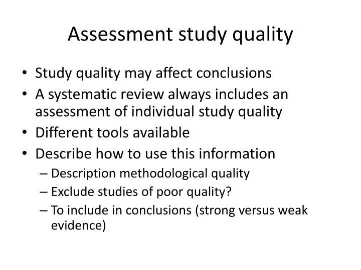 Assessment study quality