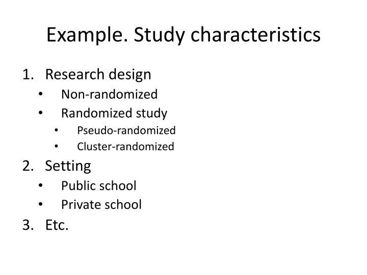 Example. Study characteristics
