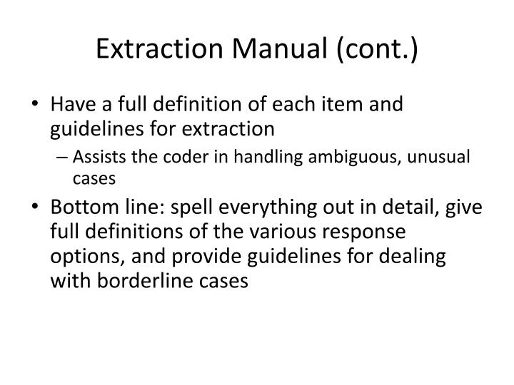 Extraction Manual (cont.)