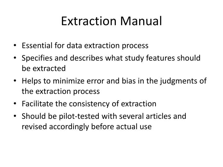Extraction Manual