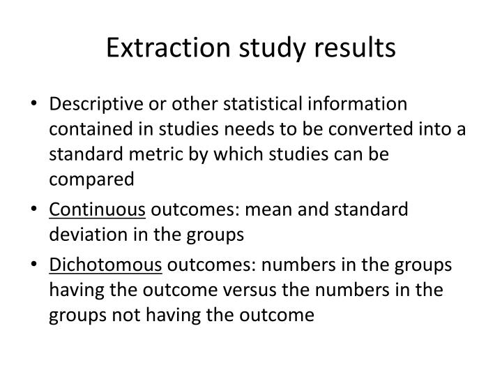 Extraction study results
