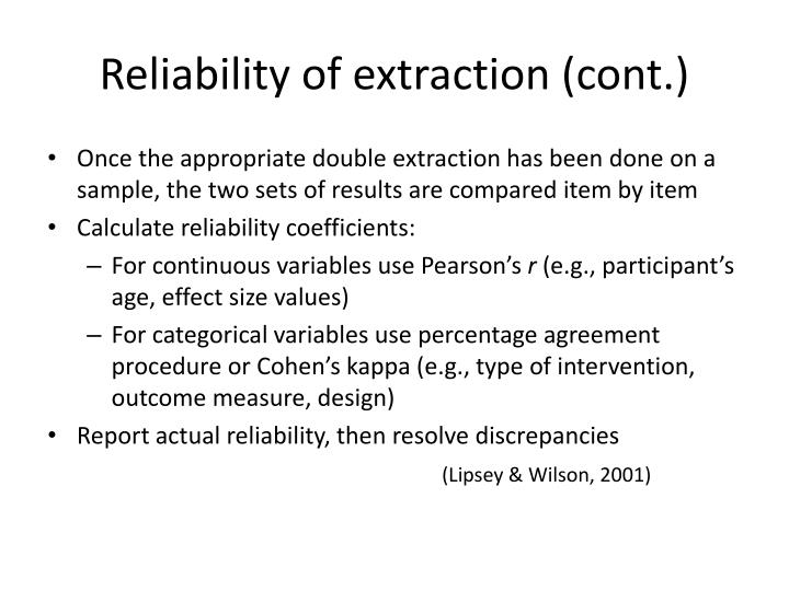 Reliability of extraction (cont.)