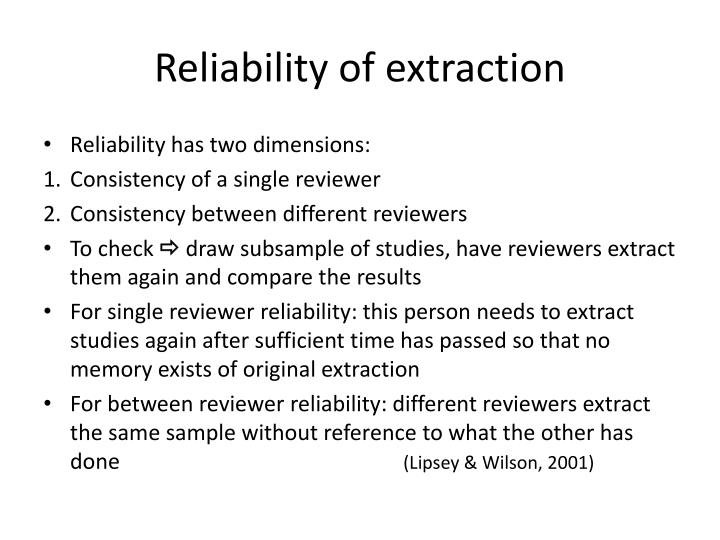 Reliability of extraction