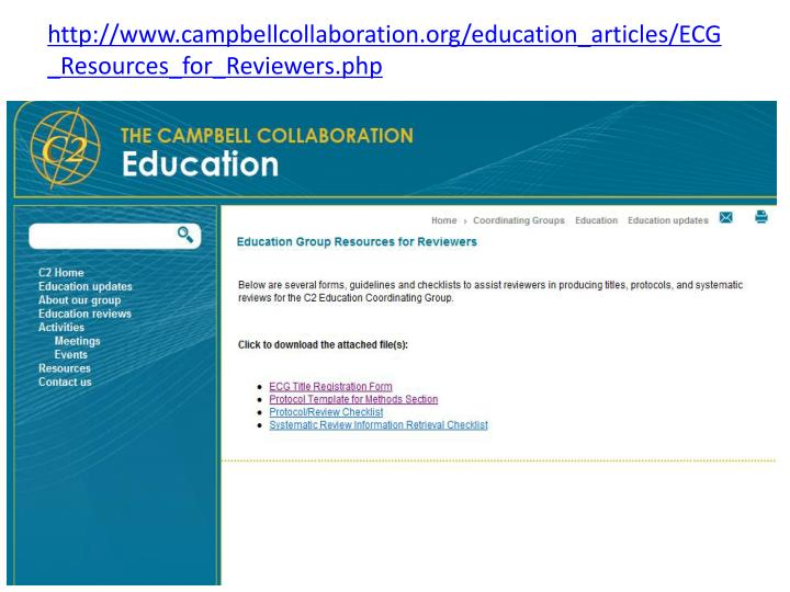 http://www.campbellcollaboration.org/education_articles/ECG_Resources_for_Reviewers.php