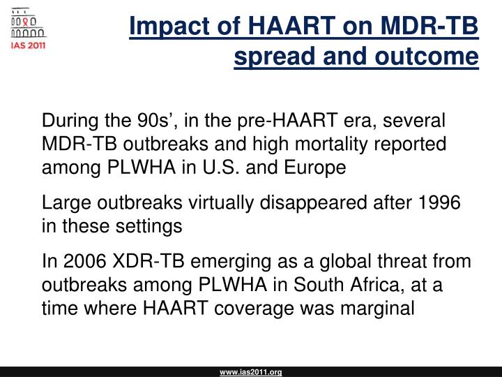 Impact of HAART on MDR-TB spread and outcome