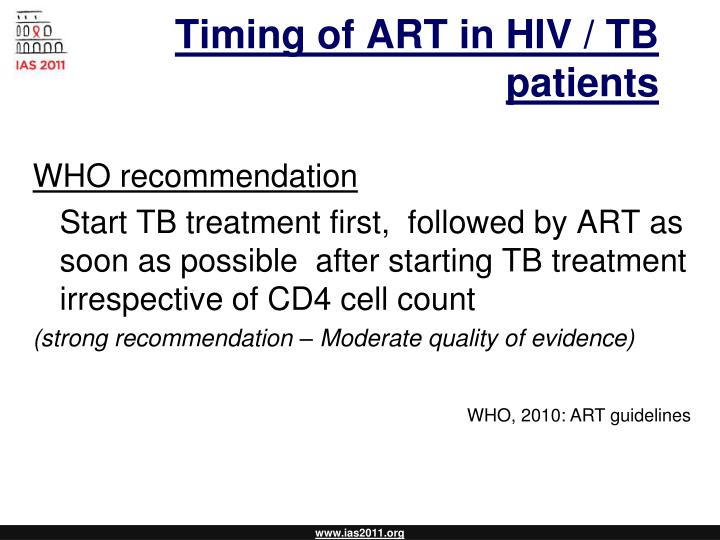 Timing of ART in HIV / TB patients