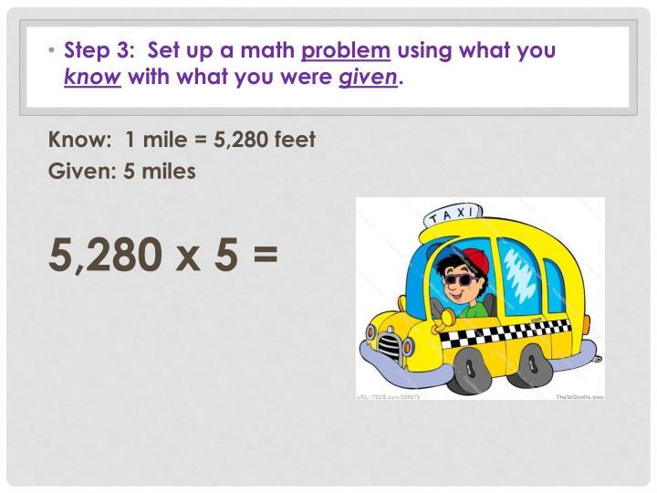 Step 3:  Set up a math