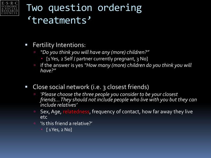 Two question ordering 'treatments'