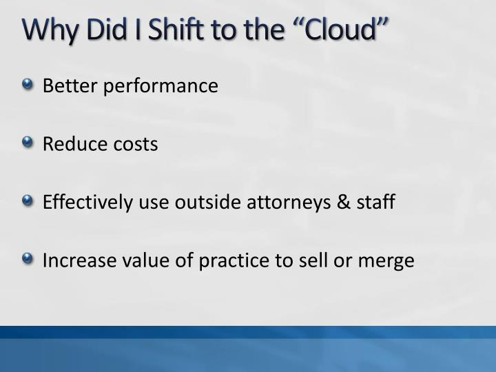 """Why Did I Shift to the """"Cloud"""""""