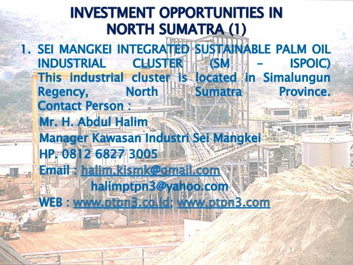 SEI MANGKEI INTEGRATED SUSTAINABLE PALM OIL INDUSTRIAL CLUSTER (SM – ISPOIC)