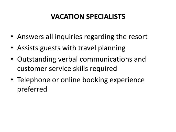 Vacation specialists