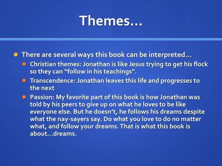Themes…
