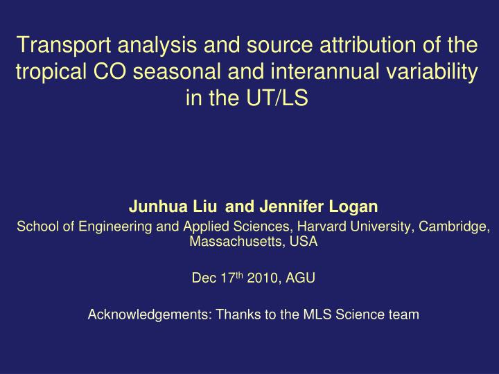 Transport analysis and source attribution of the tropical CO seasonal and