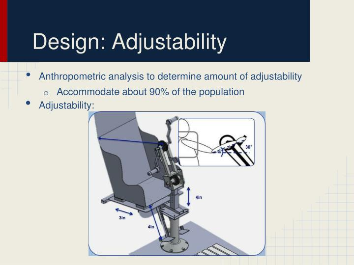 Design: Adjustability