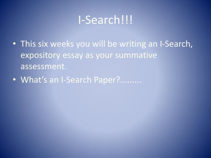 I-Search!!!