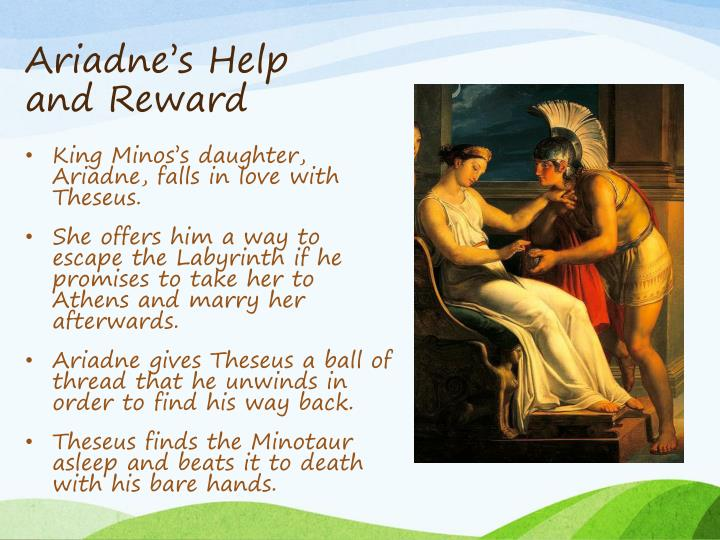 Ariadne's Help and Reward