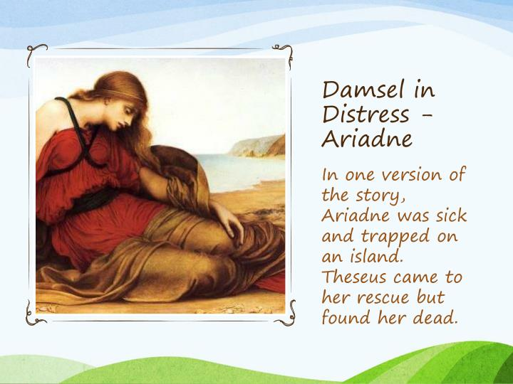 Damsel in Distress - Ariadne