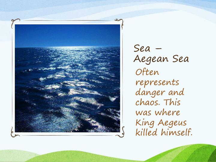 Sea – Aegean Sea