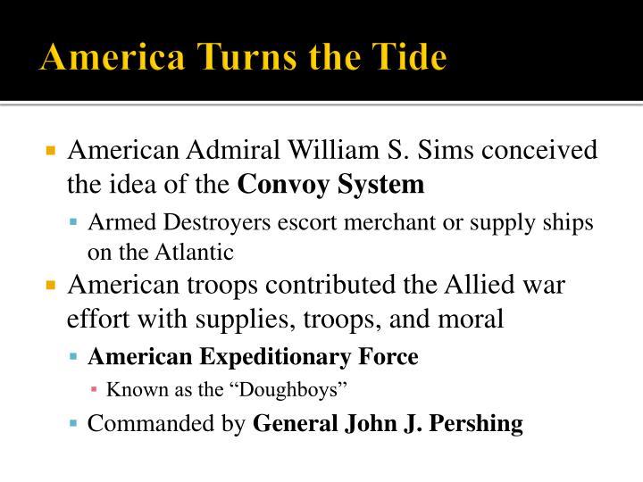 America Turns the Tide