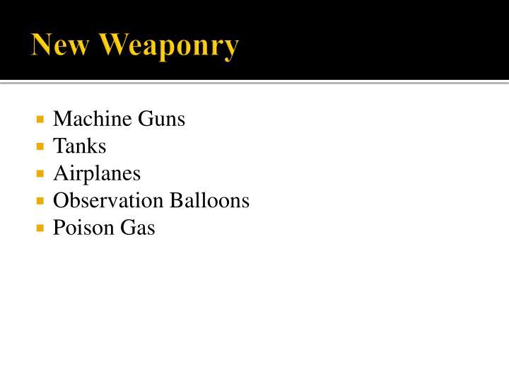 New Weaponry