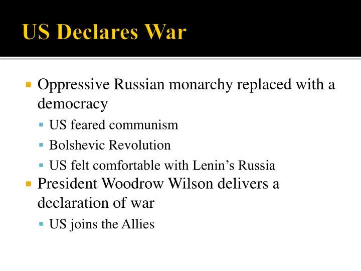 US Declares War